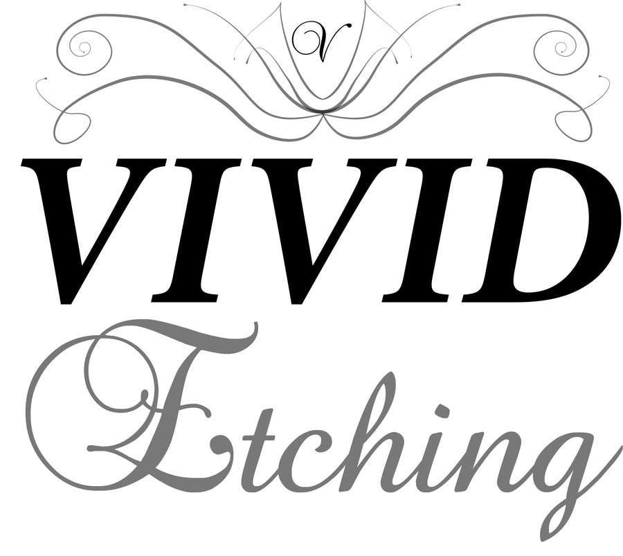 Inscrição nº 62 do Concurso para Design a Logo for Vivid Etching