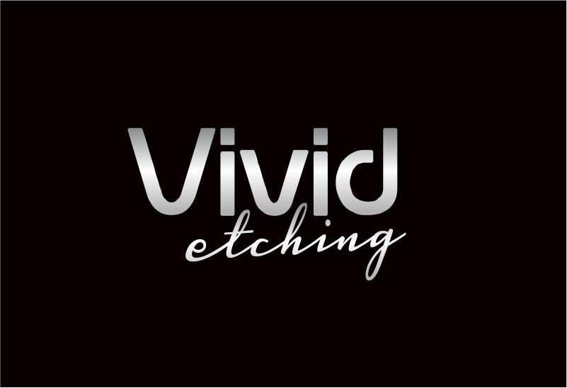 Inscrição nº 48 do Concurso para Design a Logo for Vivid Etching