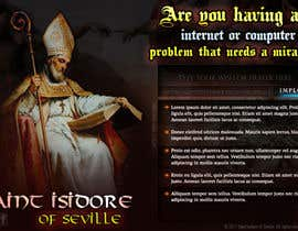 #21 untuk Graphic Design for One page web site for the Saint Of the Internet: St. Isidore of Seville oleh ART2b