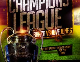 amprodzz tarafından Design a Flyer for Restaurant Screening Champions League Final için no 5