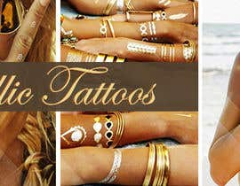 #106 untuk Design a Banner for Fashion Jewelry- Metallic Tattoos oleh alromisa
