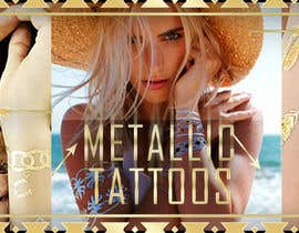fi6 tarafından Design a Banner for Fashion Jewelry- Metallic Tattoos için no 65