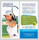 Graphic Design Inscrição do Concurso Nº4 para Design a DL Flyer for Tennis Club
