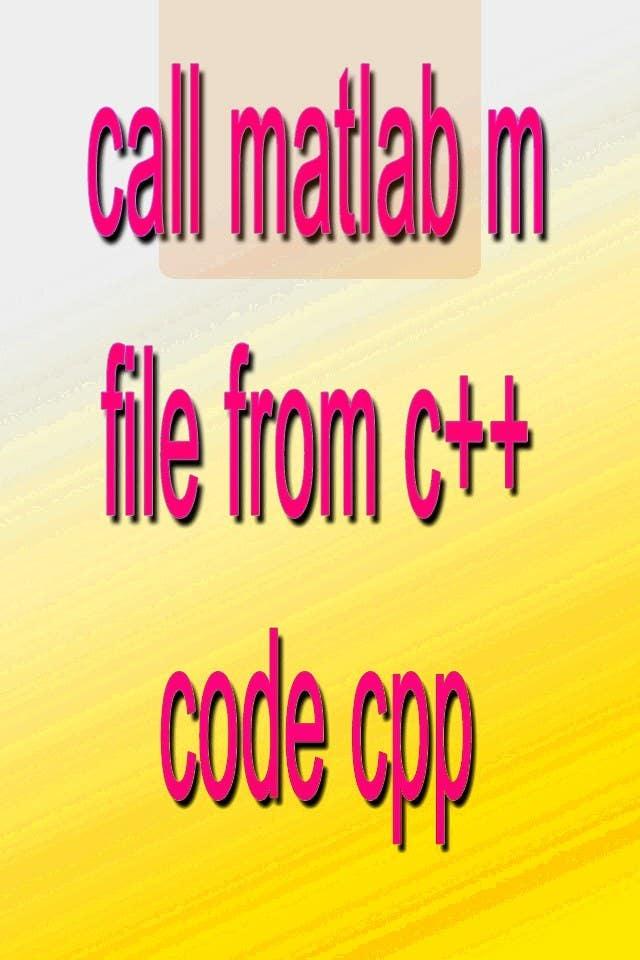 Inscrição nº                                         16                                      do Concurso para                                         call matlab m file from c++ code cpp