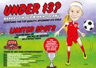 Graphic Design Inscrição do Concurso Nº6 para Design a Flyer for Advertisement for Soccer team
