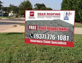 #16 cho Design a Yard Sign for a roofing company bởi teAmGrafic