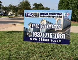 #23 cho Design a Yard Sign for a roofing company bởi teAmGrafic