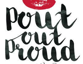#18 for Design a Logo for beauty blog Pout Out Proud - featured in the Times' top 10 beauty websites af ManuG1