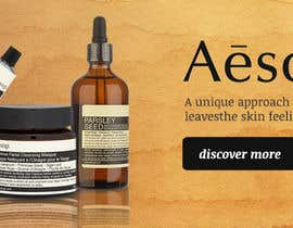 #24 for Design a Banner for one of our brands (AESOP) af leandeganos