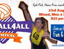 #24 for Design a Banner for Netball Carnival by Jettmahmen