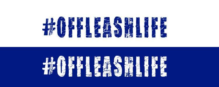 Inscrição nº 5 do Concurso para Design a Logo for #offleashlife