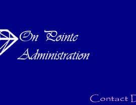 Nro 5 kilpailuun Design a Logo for On Pointe Administration käyttäjältä kvyas248