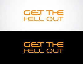 wahed14 tarafından Design a Logo for an escape game named 'Get The Hell Out' için no 10