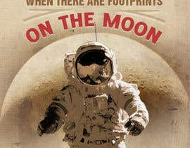 #63 untuk Creative Design for Inspirational Quote! (Footsteps on the moon) oleh kundan1234