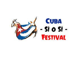 """#9 untuk Design a Logo for """"Cuba - Sí o Sí - Festival"""" oleh amdisenador"""