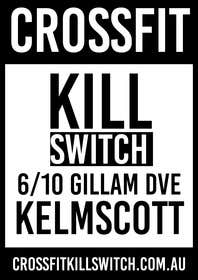 #15 for Design a Flyer for CROSSFIT KILLSWITCH af goranjokanovic