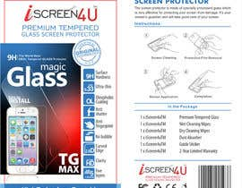 #16 untuk Create Print and Packaging Designs for iScreen4u Tempered Glass Screen Protector oleh mishrapeekay