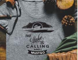 #33 for Design a T-Shirt for Lake af rubayet58