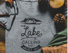 #31 for Design a T-Shirt for Lake af TheScylla
