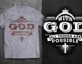 #28 for Design a T-Shirt for LukesChristianTshirts.com af GautamHP