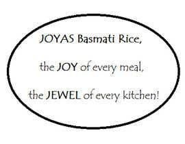"#42 cho Slogan for BASMATI rice ""JOYAS"" bởi ashehnaz"