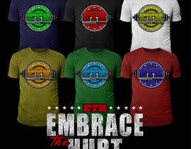 stevesartorio13 tarafından Design a T-Shirt for Embrace The Hurt için no 24