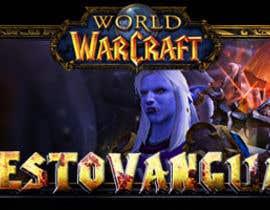 Nro 8 kilpailuun Design a Banner for my World of Warcraft Fan Website käyttäjältä TrazoHabil