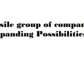 #114 untuk Tagline for a group of companies in Mining and construction Industry oleh KaimShaw