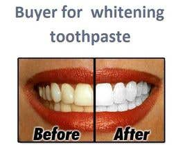 #11 for Find me a Buyer for whitening toothpaste af bandorleen