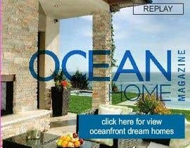 #70 for Design a Banner for Ocean Home Magazine online. www.oceanhomemag.com by topdrawer