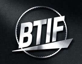 #21 for Logo Design for BTIF af shazzadul