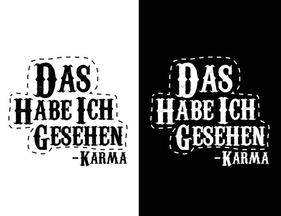 Inscrição nº 18 do Concurso para Vector Design for T-Shirts | a fancy quote