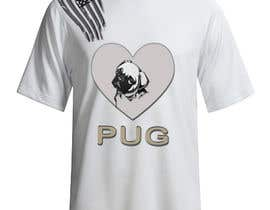 #8 for Design a T-Shirt for PUG Lovers by rjayasuriya