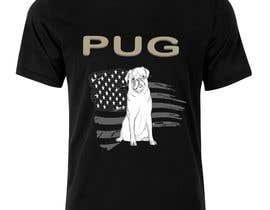#14 for Design a T-Shirt for PUG Lovers by rjayasuriya