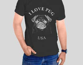 #12 for Design a T-Shirt for PUG Lovers by sandrasreckovic
