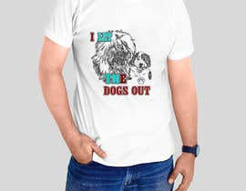#12 para Dogs Out Tshirt de sandrasreckovic