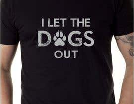#16 for Dogs Out Tshirt by adstyling