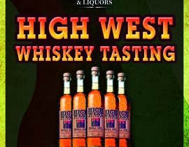 #7 untuk Design a Flyer for High West Whiskey Tasting oleh redwineartist