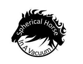 "#30 untuk Design a Logo for ""Spherical horse in vacuum"" oleh CanadianCheryl"
