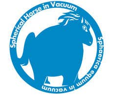 "#31 cho Design a Logo for ""Spherical horse in vacuum"" bởi CanadianCheryl"
