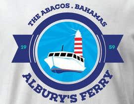 #24 untuk Design a T-Shirt for Alburys Ferry , Abaco Bahamas oleh tengkushahril