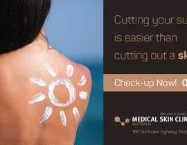 #6 untuk Design an Advertisement for a skin cancer and cosmetic clinic oleh enshano