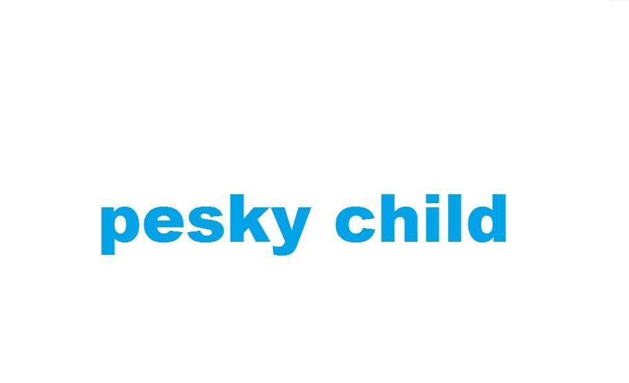 Bài tham dự cuộc thi #                                        4                                      cho                                         pesky child