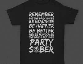 #204 untuk Design a T-Shirt for Party Sober Clothing oleh fauzanadinugraha