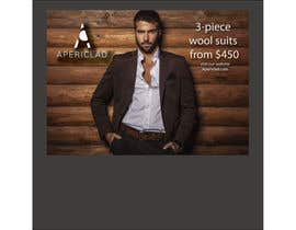 #13 untuk Design a billboard to promote a Luxury Men's Suit and Shirt brand. oleh andhan
