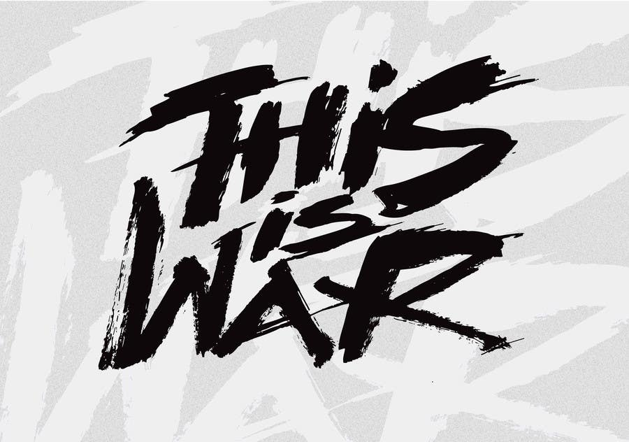 contest entry 770 for typography i need the words this is war