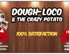 #42 untuk Design a Banner for Dough-loco & the gourmet potato 1 oleh jonapottger