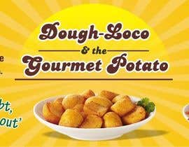 #10 untuk Design a Banner for Dough-loco & the gourmet potato 1 oleh dksharma141
