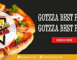 #19 untuk Design a Banner for GOTZZA PIZZA oleh designerart94