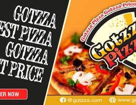 #32 untuk Design a Banner for GOTZZA PIZZA oleh designerart94